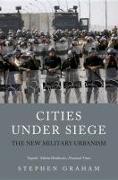 Cover-Bild zu Graham, Stephen: Cities Under Siege