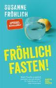 Cover-Bild zu Fröhlich fasten von Fröhlich, Susanne