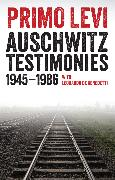 Cover-Bild zu Levi, Primo: Auschwitz Testimonies (eBook)