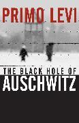 Cover-Bild zu Levi, Primo: The Black Hole of Auschwitz (eBook)