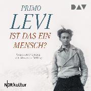Cover-Bild zu Levi, Primo: Ist das ein Mensch? (Audio Download)