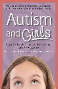 Cover-Bild zu Autism and Girls: World-Renowned Experts Join Those with Autism Syndrome to Resolve Issues That Girls and Women Face Every Day! New Upda von Attwood, Tony