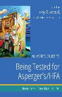Cover-Bild zu An Aspie's Guide to Being Tested for Asperger's/HFA (eBook) von Attwood, Tony (Hrsg.)