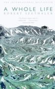 Cover-Bild zu A Whole Life (eBook) von Seethaler, Robert