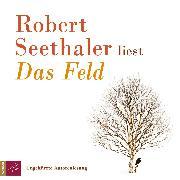 Cover-Bild zu Das Feld (Audio Download) von Seethaler, Robert