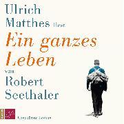Cover-Bild zu Ein ganzes Leben (Ungekürzt) (Audio Download) von Seethaler, Robert