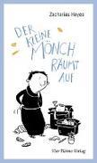 Cover-Bild zu Heyes, Zacharias: Der kleine Mönch räumt auf