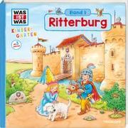 Cover-Bild zu WAS IST WAS Kindergarten, Band 3. Ritterburg von Döring, Hans-Günther