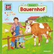 Cover-Bild zu WAS IST WAS Kindergarten, Band 4. Bauernhof von Weller-Essers, Andrea