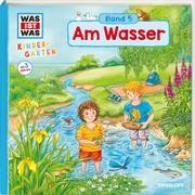 Cover-Bild zu WAS IST WAS Kindergarten, Band 5. Am Wasser von Noa, Sandra
