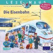 Cover-Bild zu LESEMAUS 100: Die Eisenbahn von Korda, Steffi