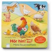 Cover-Bild zu Hör hin! Was ist das? Meine Bauernhoftiere von Döring, Hans-Günther