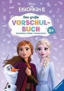 Cover-Bild zu The Walt Disney Company (Illustr.): Disney Die Eiskönigin 2: Das große Vorschulbuch