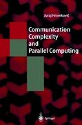 Cover-Bild zu Hromkovic, Juraj: Communication Complexity and Parallel Computing