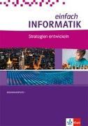 Cover-Bild zu Hromkovic, Juraj: einfach Informatik. Strategien entwickeln. Bundesausgabe ab 2018