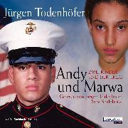 Cover-Bild zu Andy und Marwa (Audio Download) von Todenhöfer, Jürgen