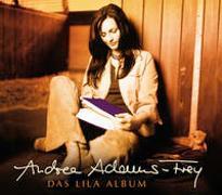 Cover-Bild zu Adams-Frey, Andrea (Sänger): CD Das lila Album
