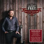 Cover-Bild zu Frey, Albert (Sänger): CD wild & weise