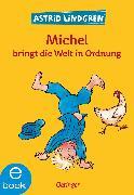 Cover-Bild zu Michel bringt die Welt in Ordnung (eBook) von Lindgren, Astrid