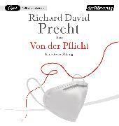 Cover-Bild zu Von der Pflicht von Precht, Richard David