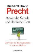 Cover-Bild zu Anna, die Schule und der liebe Gott von Precht, Richard David