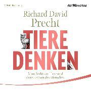 Cover-Bild zu Tiere denken (Audio Download) von Precht, Richard David
