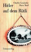 Cover-Bild zu Hitler auf dem Rütli von Lewinsky, Charles