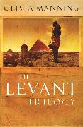 Cover-Bild zu Manning, Olivia: The Levant Trilogy