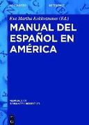 Cover-Bild zu Eckkrammer, Eva Martha (Hrsg.): Manual del español en América (eBook)