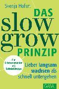 Cover-Bild zu Das Slow-Grow-Prinzip (eBook) von Hofert, Svenja