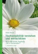 Cover-Bild zu Hochsensibilität verstehen und wertschätzen von Hensel, Ulrike