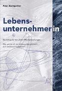 Cover-Bild zu Lebensunternehmer von Baumgartner, Peter