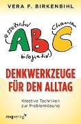 Cover-Bild zu Denkwerkzeuge für den Alltag von Birkenbihl, Vera F.