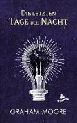 Cover-Bild zu Moore, Graham: Die letzten Tage der Nacht