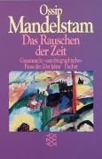 Cover-Bild zu Mandelstam, Ossip: Das Rauschen der Zeit