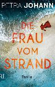 Cover-Bild zu Die Frau vom Strand (eBook) von Johann, Petra