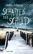 Cover-Bild zu Schatten der Schuld von Johann, Petra