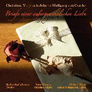 Cover-Bild zu Briefe einer außergewöhnlichen Liebe (Audio Download) von Goethe, Johann Wolfgang von