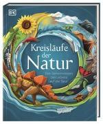 Cover-Bild zu Kreisläufe der Natur von Falconer, Sam (Illustr.)