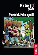 Cover-Bild zu Die drei ??? Kids: Vorsicht, Falschgeld! (drei Fragezeichen Kids) (eBook) von Pfeiffer, Boris