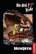 Cover-Bild zu Die drei ??? Kids,12, Internetpiraten (drei Fragezeichen Kids) (eBook) von Blanck, Ulf