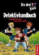 Cover-Bild zu Die drei ??? Kids, Detektivhandbuch (drei Fragezeichen Kids) (eBook) von Blanck, Ulf