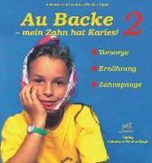 Cover-Bild zu Au Backe, mein Zahn hat Karies! 2 von Fischer-Nagel, Heiderose