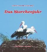 Cover-Bild zu Das Storchenjahr von Fischer-Nagel, Heiderose