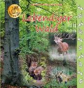 Cover-Bild zu Lebendiger Wald von Fischer-Nagel, Heiderose