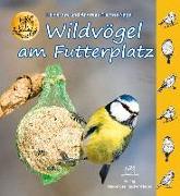 Cover-Bild zu Wildvögel am Futterplatz von Fischer-Nagel, Heiderose