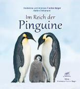 Cover-Bild zu Im Reich der Pinguine von Fischer-Nagel, Heiderose