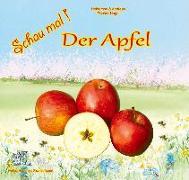 Cover-Bild zu Schau mal! Der Apfel von Fischer-Nagel, Heiderose