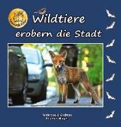 Cover-Bild zu Wildtiere erobern die Stadt von Fischer-Nagel, Heiderose