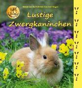 Cover-Bild zu Lustige Zwergkaninchen von Fischer-Nagel, Heiderose